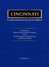 Cincinnati, a Guide to the Queen City and Its Neighbors