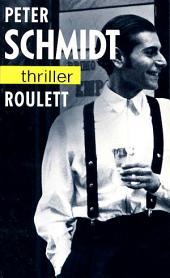 Roulett: Thriller