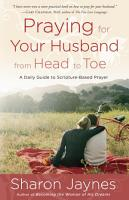 Praying for Your Husband from Head to Toe PDF