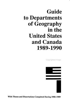 Guide to Graduate Departments of Geography in the United States and Canada PDF