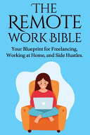 The Remote Work Bible