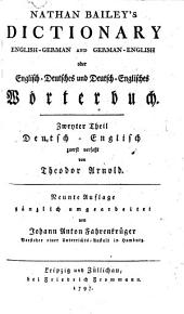Dictionary English-German And German-English: Oder Englisch-Deutsches und Deutsch-Englisches Wörterbuch. Deutsch-Englisch, Volume 2