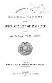 Annual Report of the Superintendent of the Insurance Department, State of New York: Volume 36