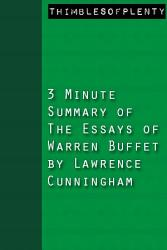 3 Minute Summary Of The Essays Of Warren Buffet By Lawrence Cunningham Book PDF