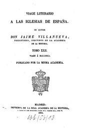 Viage literario a las iglesias de España: Viage á Mallorca, Volumen 22