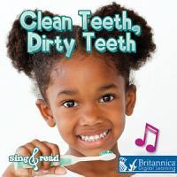 Clean Teeth  Dirty Teeth PDF