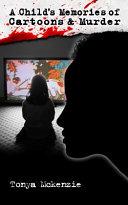 A Child's Memories of Cartoons & Murder