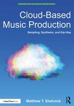 Cloud-Based Music Production
