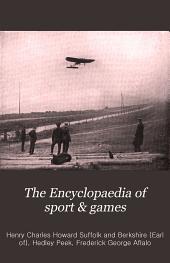 The Encyclopaedia of sport & games: Volume 1