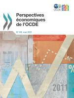 Perspectives   conomiques de l OCDE  Volume 2011 Num  ro 1 PDF