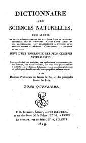 Dictionnaire des sciences naturelles: Volume15