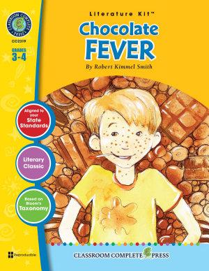 Chocolate Fever   Literature Kit Gr  3 4