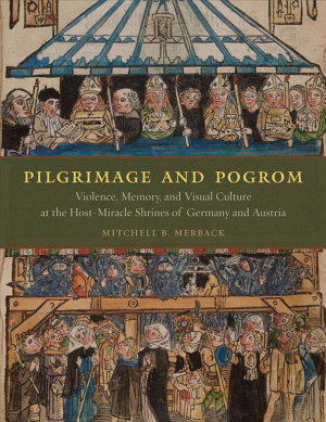 Pilgrimage and Pogrom