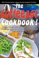 The Coffeepot Cookbook Book PDF