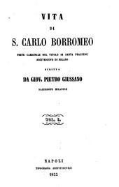 Vita di s. Carlo Borromeo ...