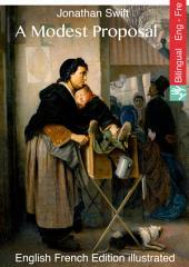 A Modest Proposal (English French Edition illustrated): Modeste proposition (Anglais Français édition illustré)