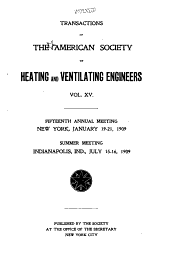 Transactions of the American Society of Heating and Ventilating Engineers: Volume 15