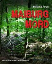 Maiburgmord: Ein Niedersachsen-Krimi