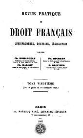 Revue pratique de droit francais: jurisprudence, doctrine, législation, Volume20