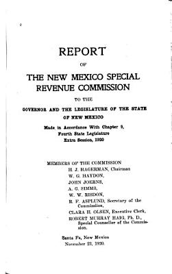 Report of the New Mexico Special Revenue Commission to the Governor and the Legislature of the State of New Mexico