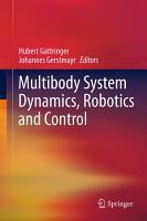 Multibody System Dynamics  Robotics and Control PDF