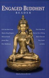 Engaged Buddhist Reader: Ten Years of Engaged Buddhist Publishing