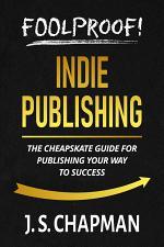 Foolproof! Indie Publishing