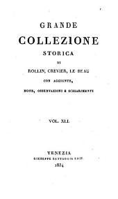 Grande collezione Storica, con aggiunte, note, osservazioni e schiarimenti: Volume 41