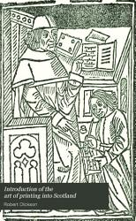 Introduction of the Art of Printing Into Scotland PDF