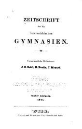 Zeitschrift für die österreichischen Gymnasien: Band 5