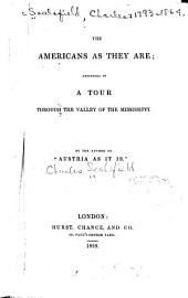 The Americans as they are: described in a tour through the valley of the Mississippi, Volume 2
