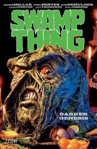 Swamp Thing  Darker Genesis