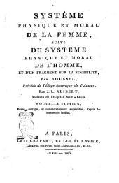 Systême physiqueet moral de la femme, suivi du Systeme physique et moral de l'homme, et d'un fragment sur la sensibilité, par Roussel ..