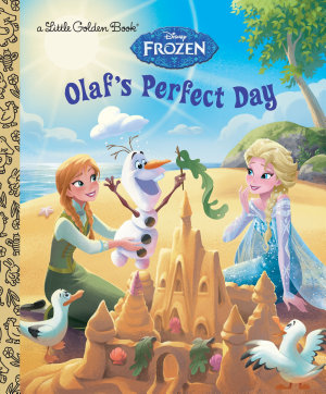 Olaf s Perfect Day  Disney Frozen