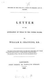A letter on the annexation of Texas to the United States