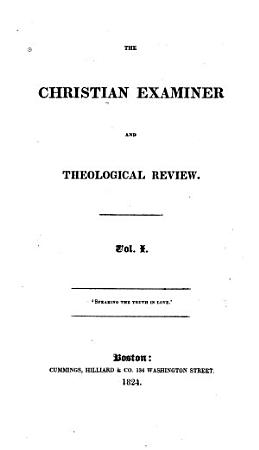The Christian Examiner and General Review PDF