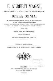 B. Alberti Magni Ratisbonensis episcopi, ordinis Prædicatorum, Opera omnia: ex editione lugdunensi religiose castigata, Volume 30