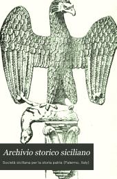 Archivio storico siciliano: pubblicazione periodica per cura della Scuola di paleografia di Palermo, Volume 9