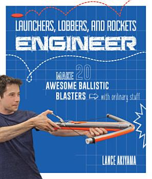 Launchers  Lobbers  and Rockets Engineer PDF