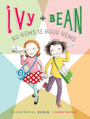 Ivy and Bean  Book 8