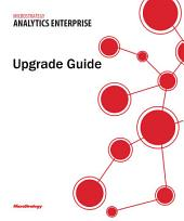 Upgrade Guide for MicroStrategy Analytics Enterprise
