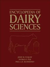 Encyclopedia of Dairy Sciences: Edition 2