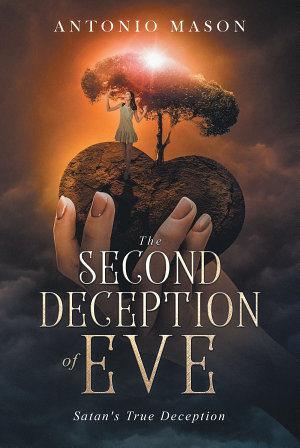 The Second Deception of Eve