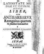 De Latinitate mediae et infimae aetatis liber, sive Antibarbarus