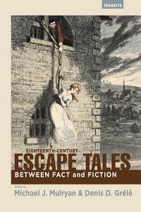 Eighteenth Century Escape Tales PDF