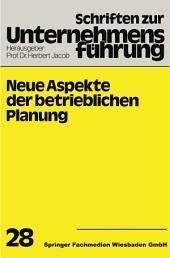 Neue Aspekte der betrieblichen Planung