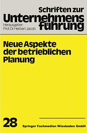 Neue Aspekte der betrieblichen Planung PDF