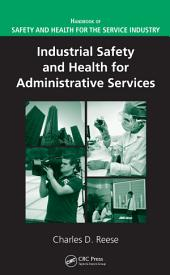 Industrial Safety and Health for Administrative Services
