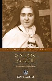 The Story of a Soul: The Autobiography of the Little Flower
