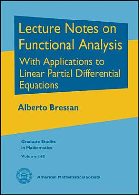Lecture Notes on Functional Analysis PDF